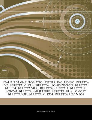 Hephaestus Books Articles on Italian Semi-Automatic Pistols, Including: Beretta 92, Beretta M 1935, Beretta 92g-SD/96g-SD, Beretta M 1934, Berett at Sears.com